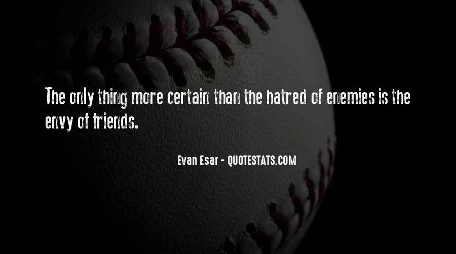 Certain Friends Quotes #307045