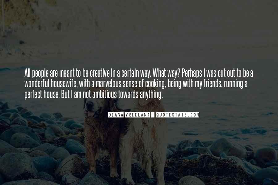 Certain Friends Quotes #416159