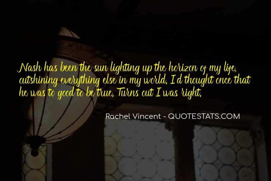 Quotes About Lighting Your Way #126235
