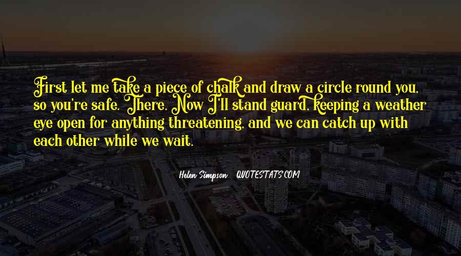 Chalk Circle Quotes #156905