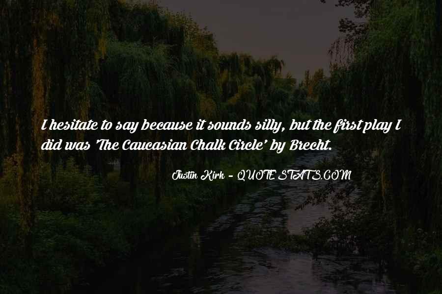 Chalk Circle Quotes #426856