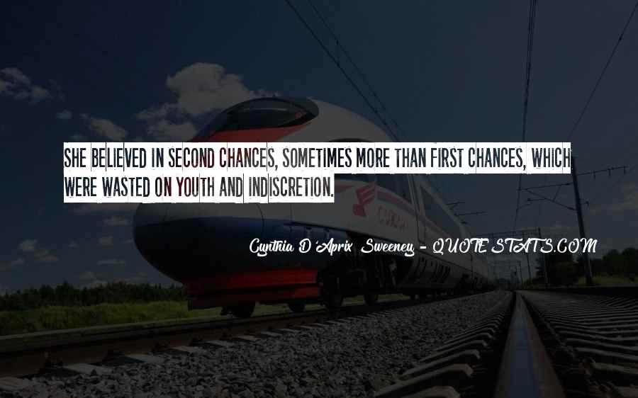 Chances Wasted Quotes #745727