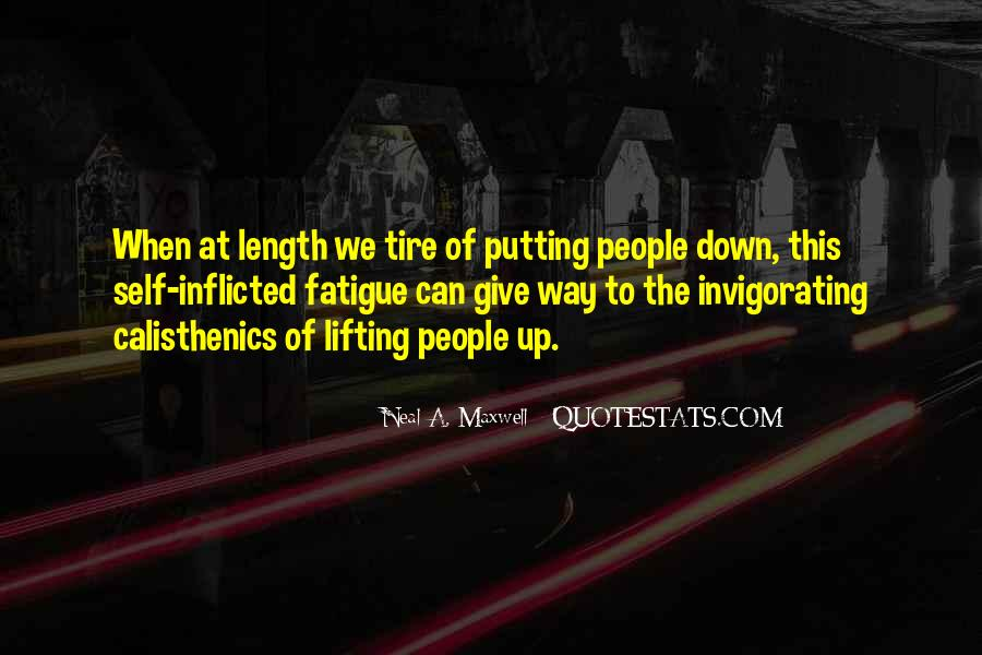 Quotes About Lifting Up #1180360