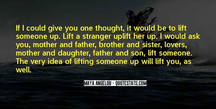 Quotes About Lifting Up #1636272