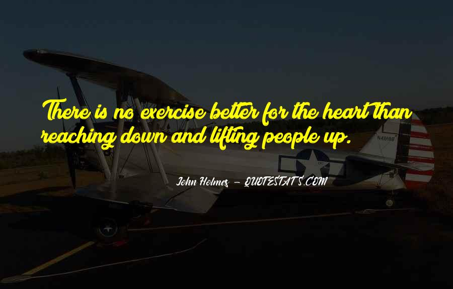 Quotes About Lifting Up #664984