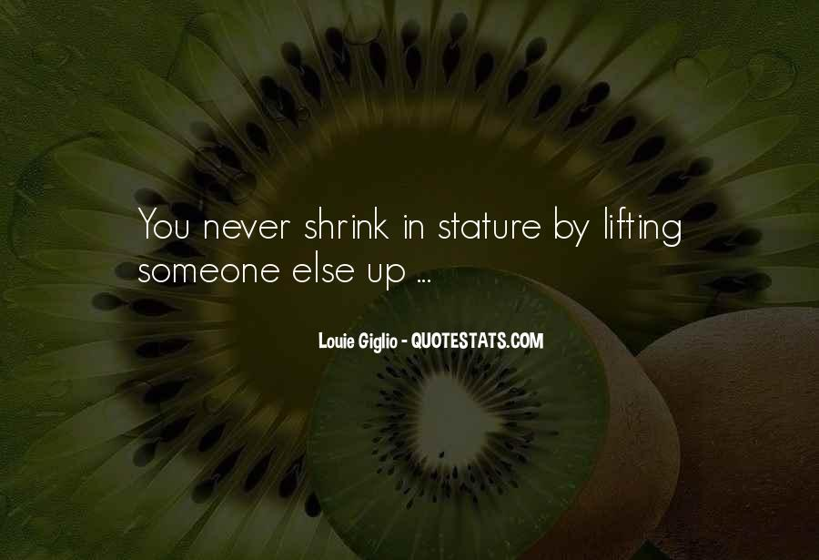 Quotes About Lifting Up #728267