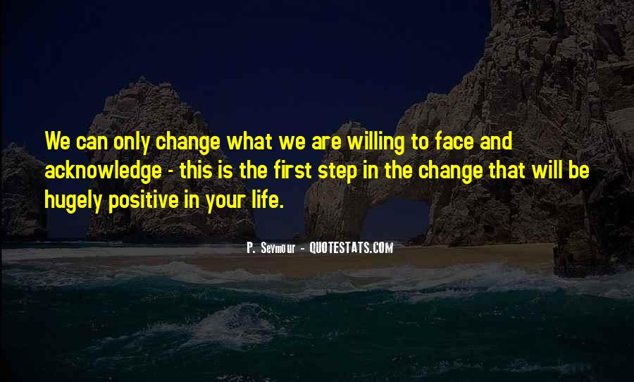 Change Can Be Positive Quotes #1468259