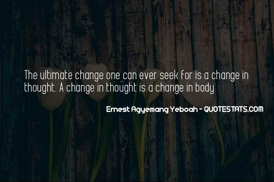 Change Can Be Positive Quotes #248076