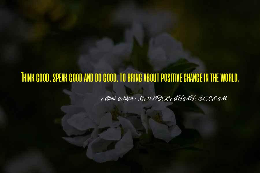 Change Can Be Positive Quotes #252141