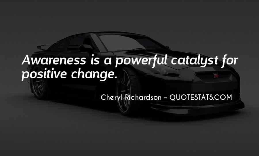 Change Can Be Positive Quotes #293780