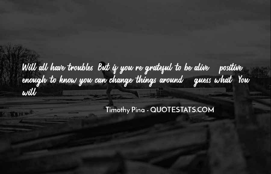 Change Can Be Positive Quotes #417716