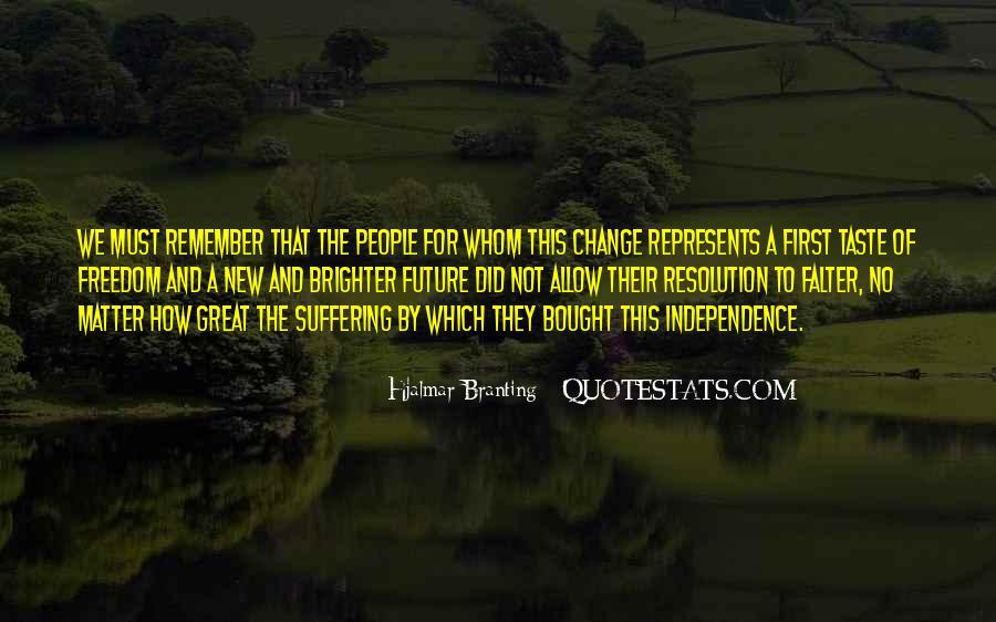 Change For Future Quotes #1228405