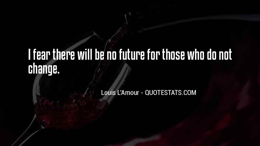 Change For Future Quotes #563002