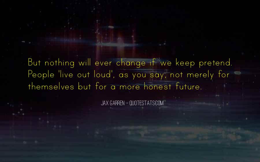 Change For Future Quotes #725299