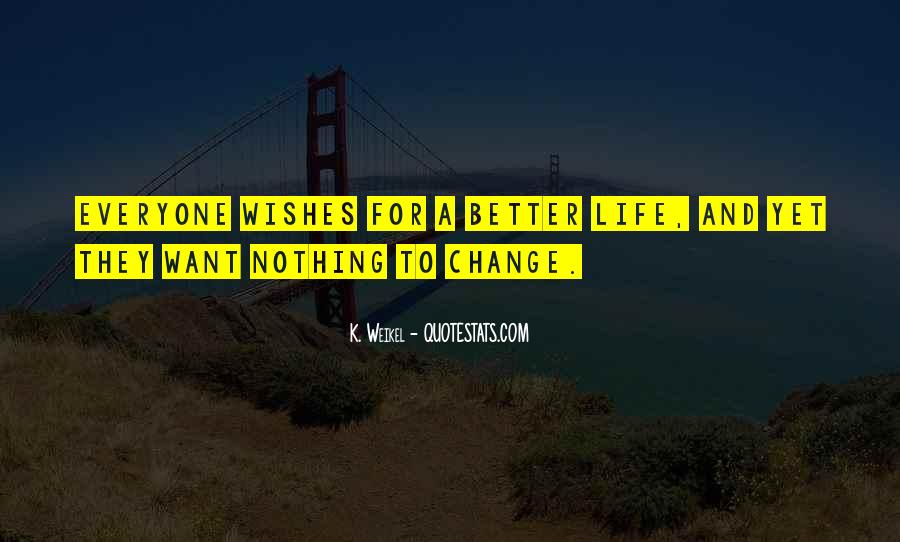 Change For Future Quotes #885271