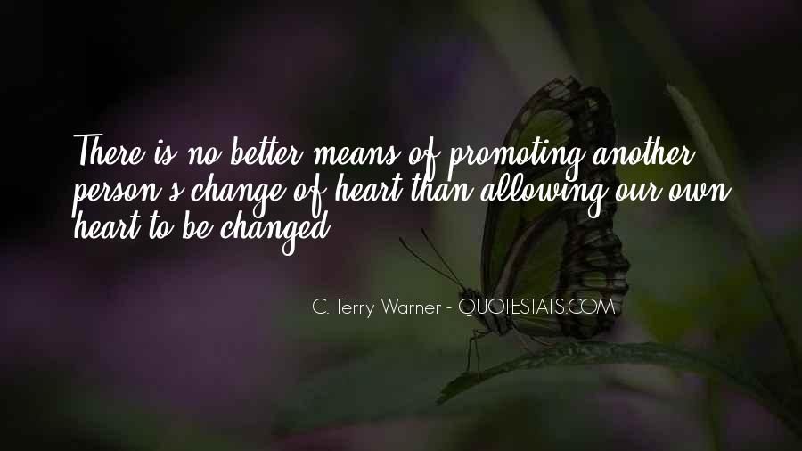 Change Into A Better Person Quotes #1261204