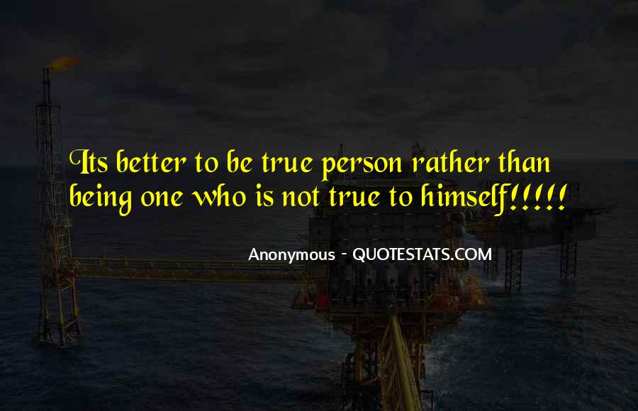 Change Into A Better Person Quotes #1516359