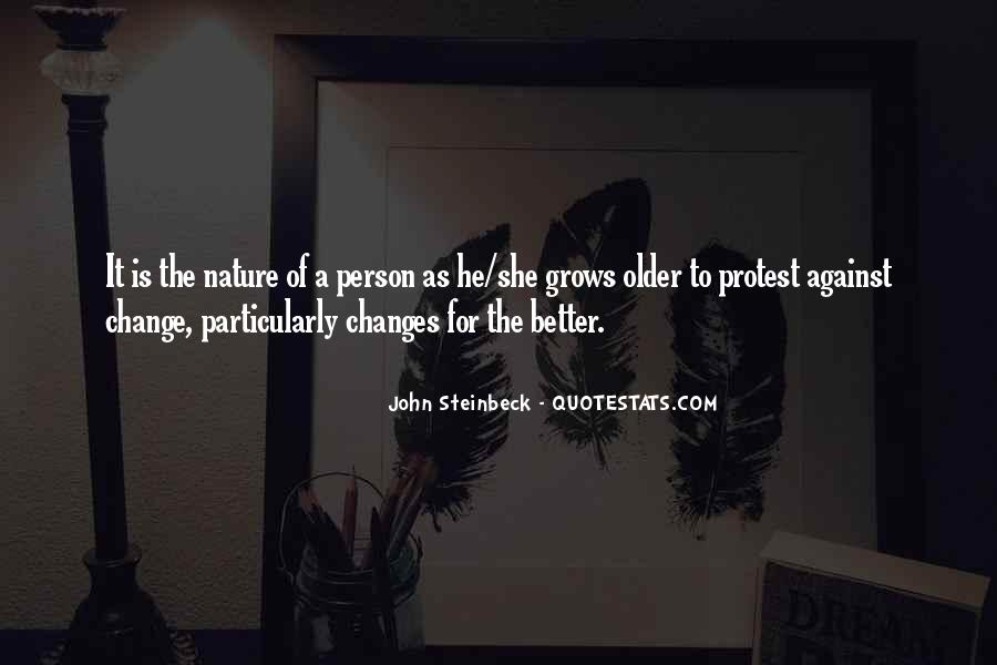 Change Into A Better Person Quotes #1553152