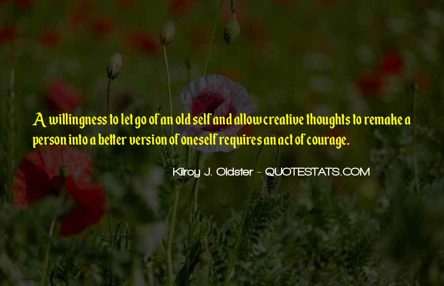 Change Into A Better Person Quotes #501497