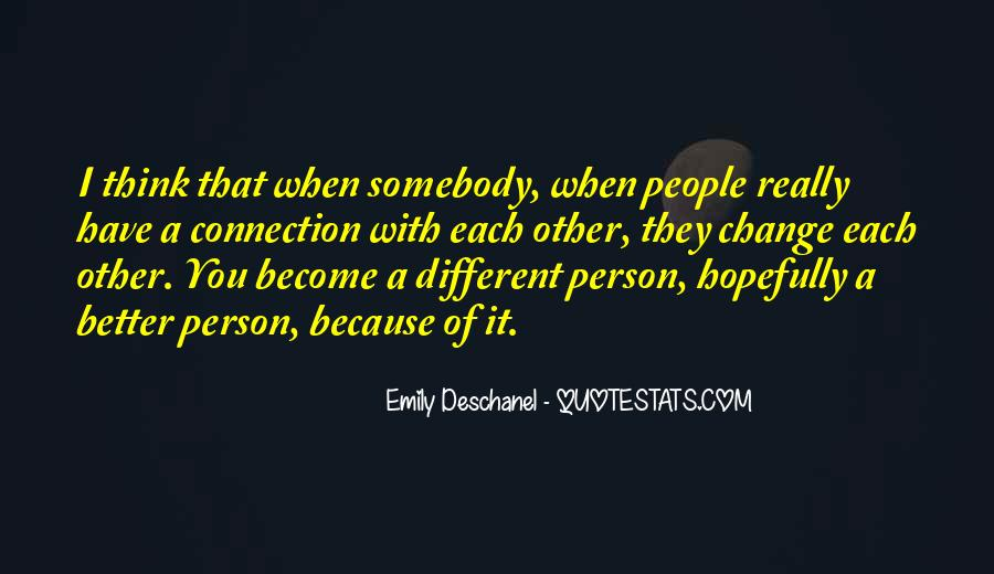 Change Into A Better Person Quotes #867129