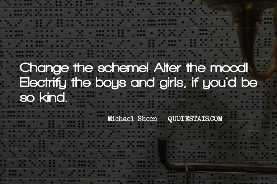 Change The Mood Quotes #1086400