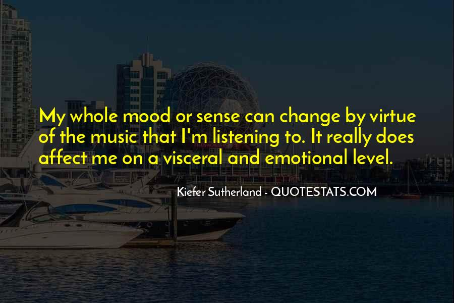 Change The Mood Quotes #1155621