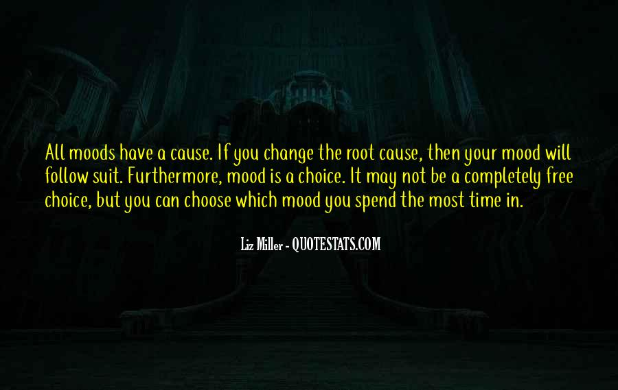 Change The Mood Quotes #1328633