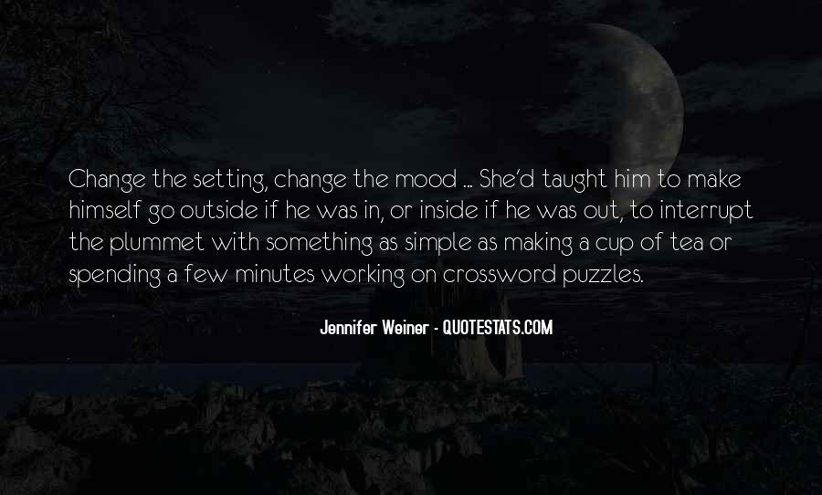 Change The Mood Quotes #1793182