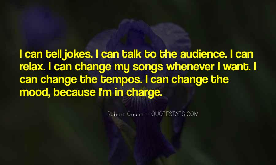Change The Mood Quotes #791303