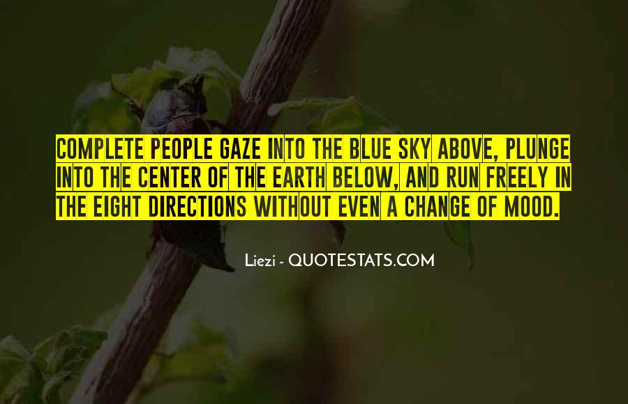 Change The Mood Quotes #800545