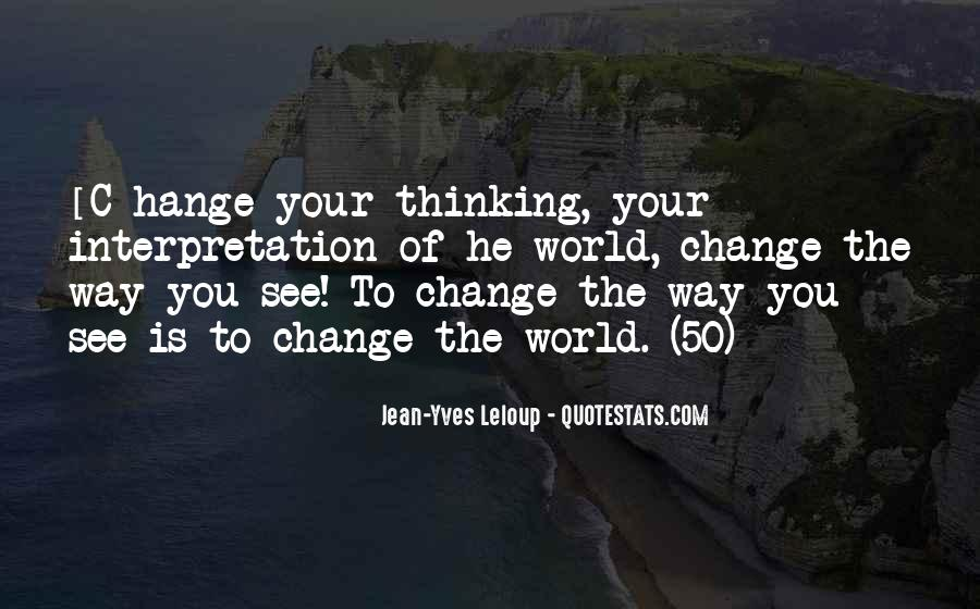Change The Thinking Quotes #135493