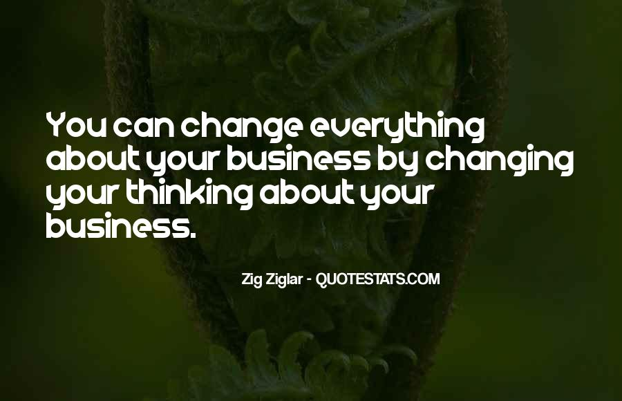 Change The Thinking Quotes #149309