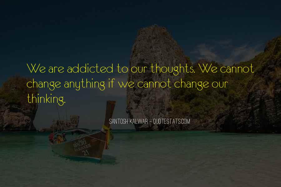 Change The Thinking Quotes #169118