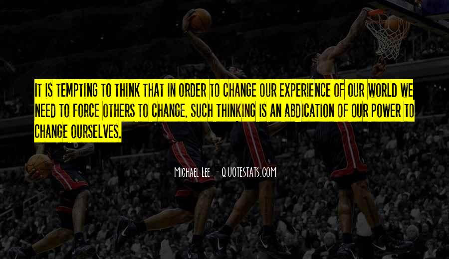 Change The Thinking Quotes #75664