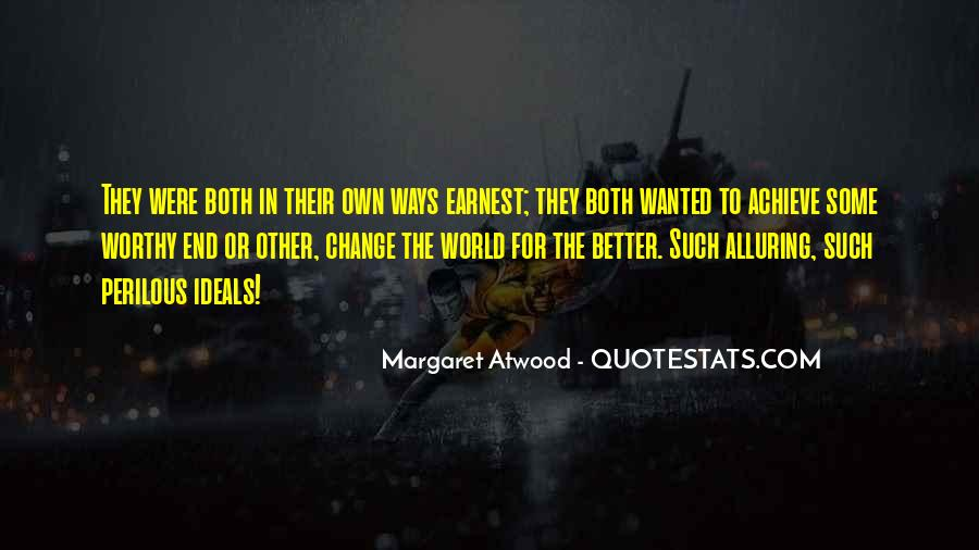 Change The World For The Better Quotes #1164031
