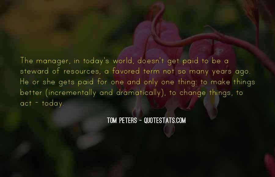 Change The World For The Better Quotes #1225779