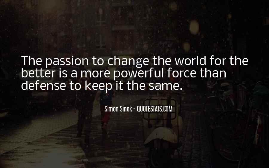 Change The World For The Better Quotes #195104