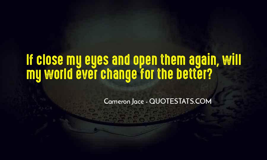Change The World For The Better Quotes #29705