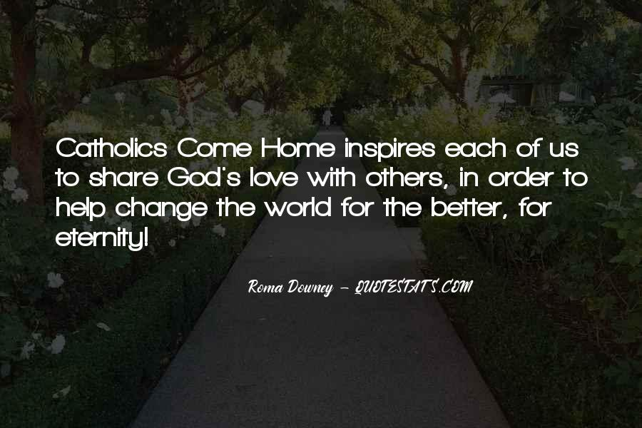 Change The World For The Better Quotes #298954