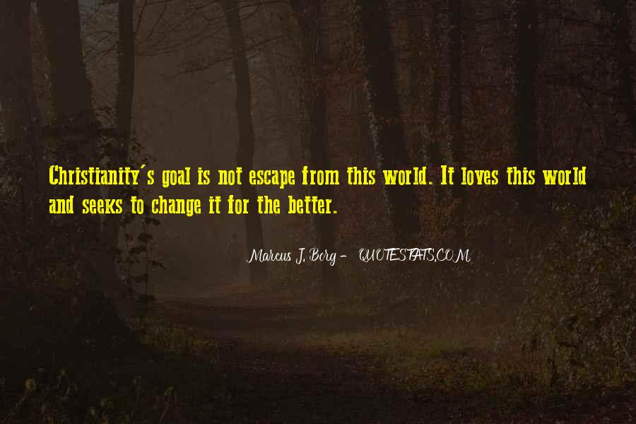Change The World For The Better Quotes #322843