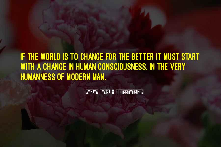 Change The World For The Better Quotes #341003