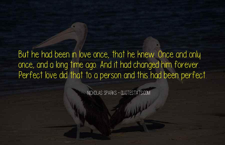 Changed Person Love Quotes #242241