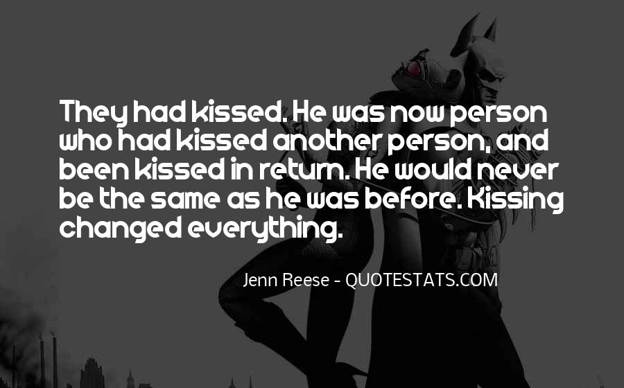 Changed Person Love Quotes #610778