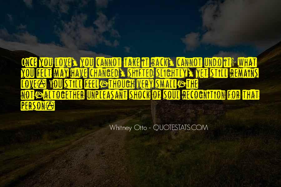Changed Person Love Quotes #644297
