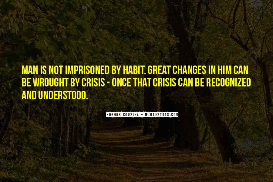 Changes In Him Quotes #1073352