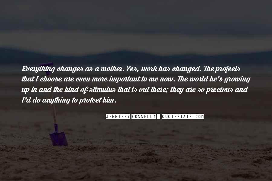 Changes In Him Quotes #129867