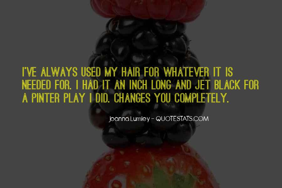 Changes In Him Quotes #19790