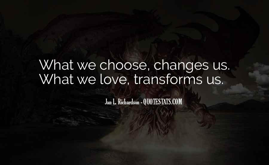 Changes In Him Quotes #22363