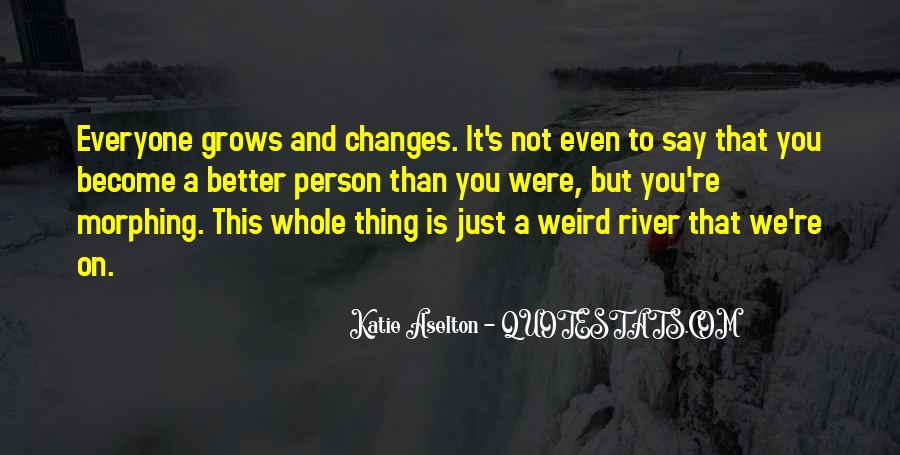 Changes In Him Quotes #262