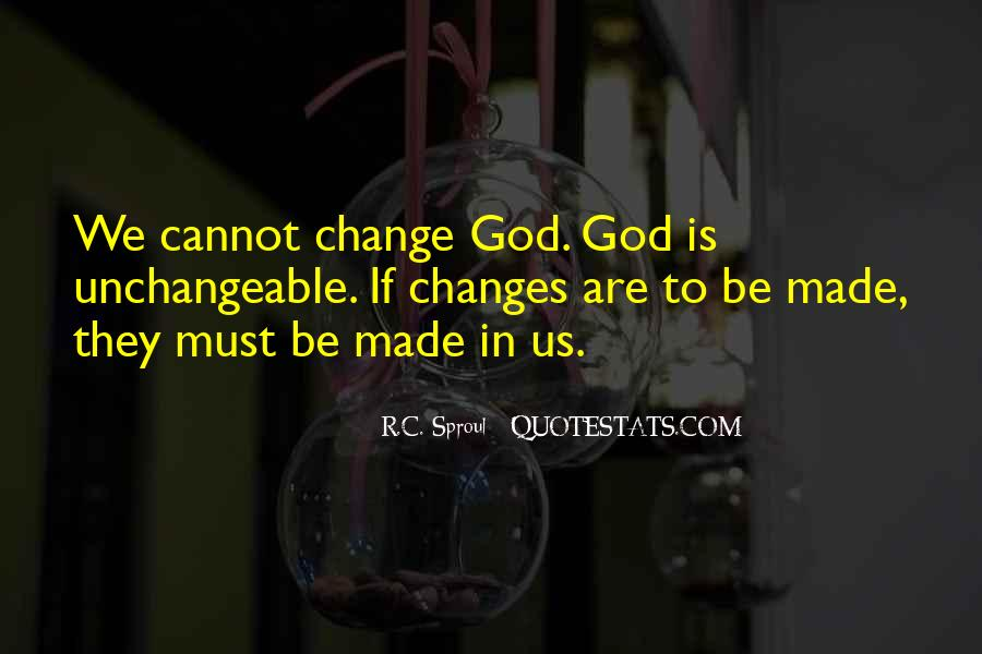 Changes In Him Quotes #3264